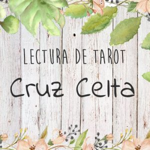 Lectura de Tarot de la Cruz Celta