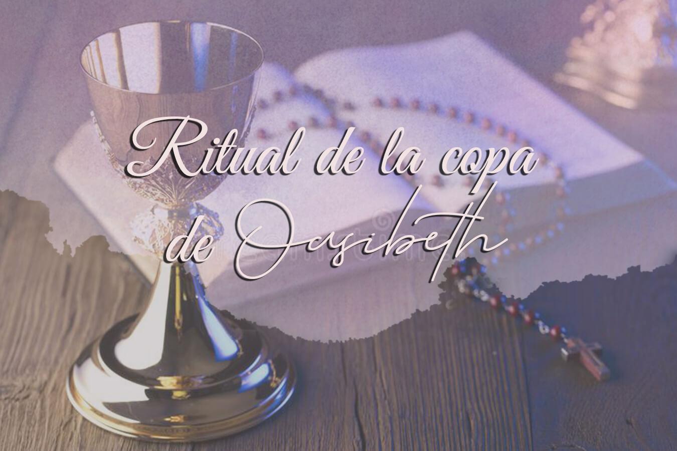 Ritual de la copa de Oasibeth